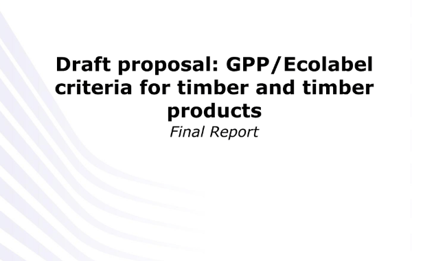 GPP:Ecolabel criteria for timber and timber products