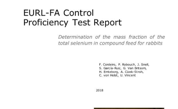 EURL-FA control proficiency test report Determination of the mass fraction of the total selenium in compound feed for rabbits: Study