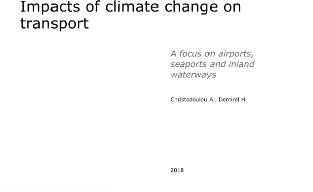 Impacts of climate change on transport. A focus on airports, seaports and inland waterways: Study