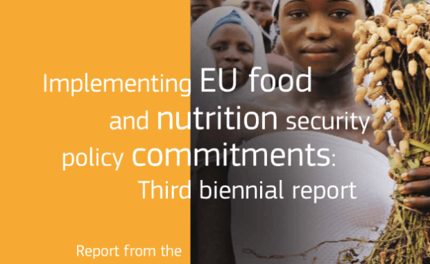 Implementing EU food and nutrition security policy commitments: Third biennial report
